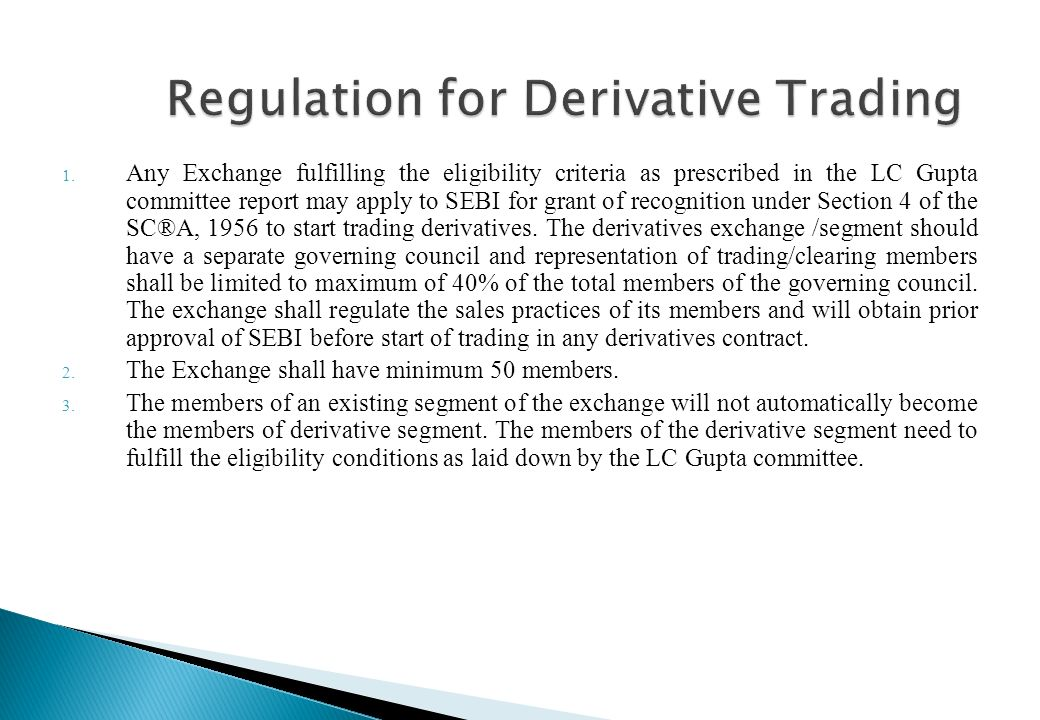 Regulation for Derivative Trading