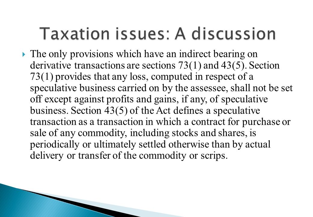 Taxation issues: A discussion