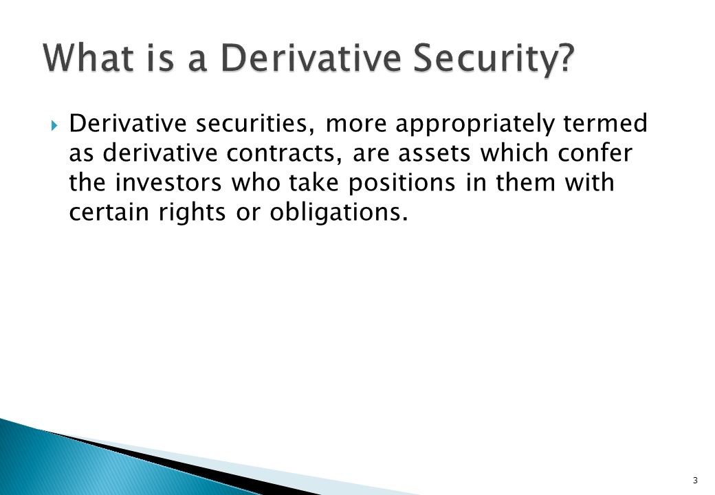 What is a Derivative Security