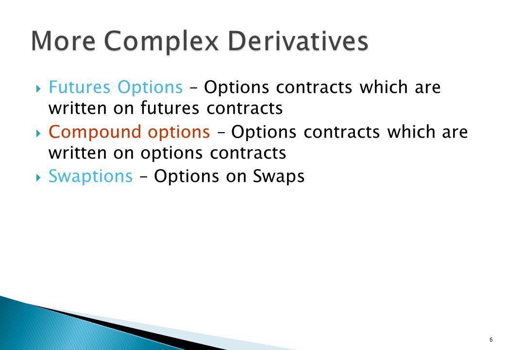 More Complex Derivatives