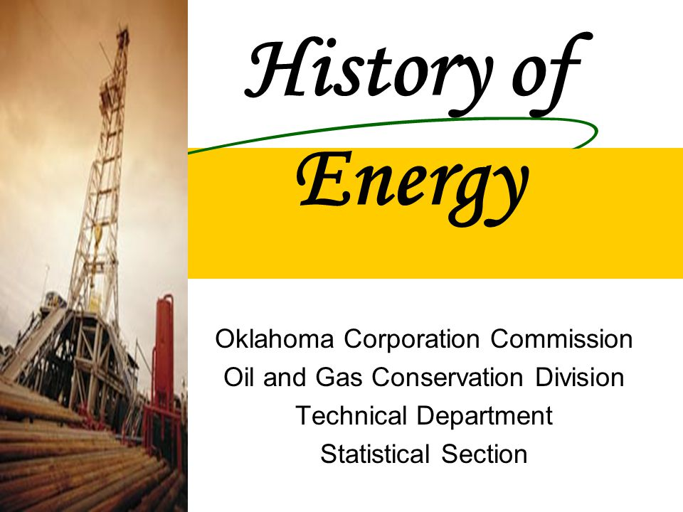 History of Energy Oklahoma Corporation Commission
