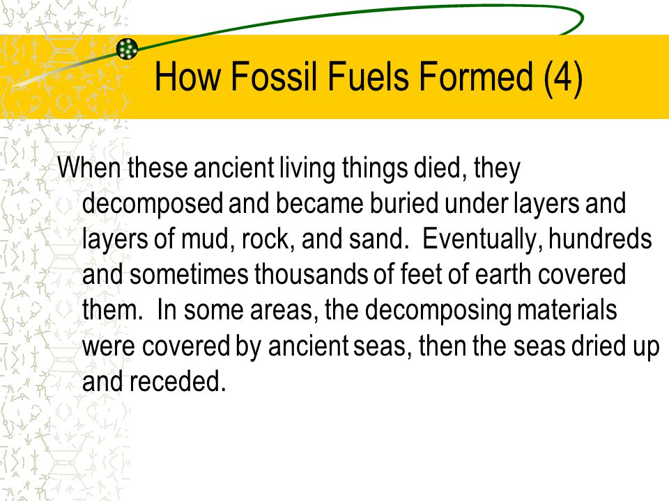 How Fossil Fuels Formed (4)