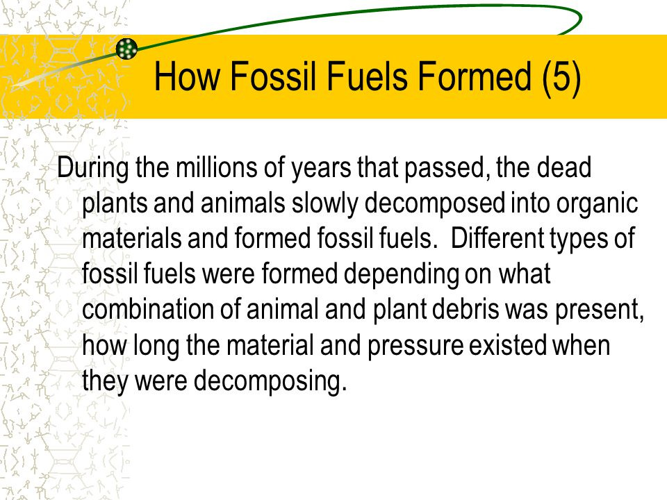 How Fossil Fuels Formed (5)
