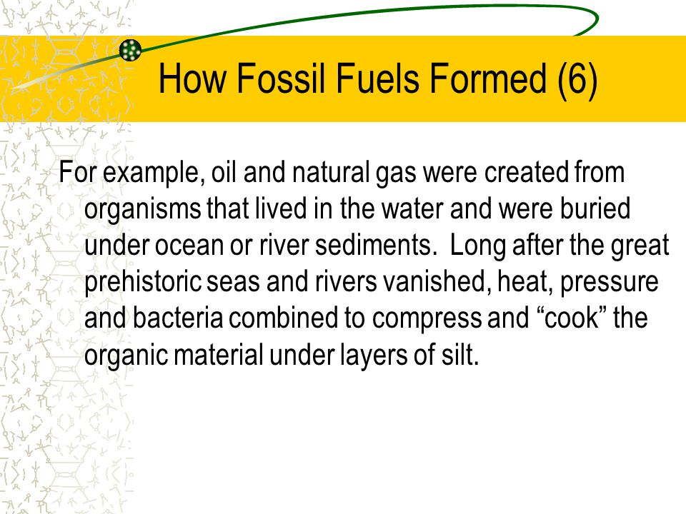 How Fossil Fuels Formed (6)