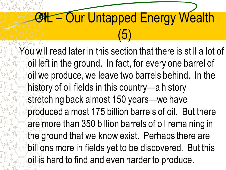 OIL – Our Untapped Energy Wealth (5)