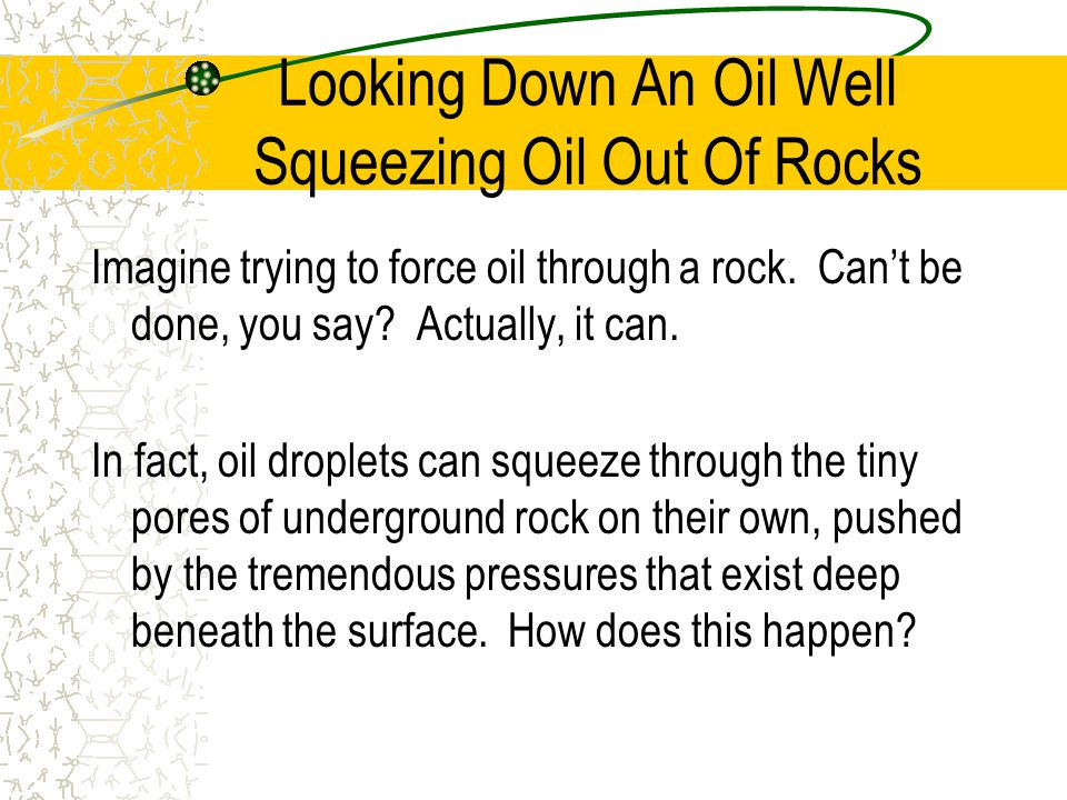 Looking Down An Oil Well Squeezing Oil Out Of Rocks