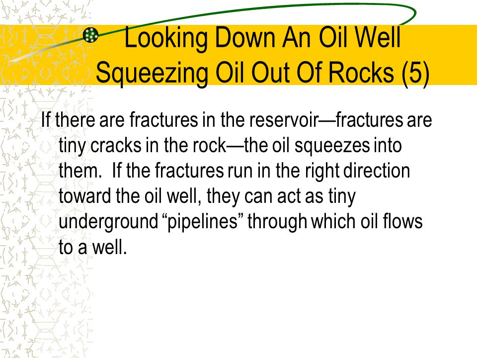 Looking Down An Oil Well Squeezing Oil Out Of Rocks (5)