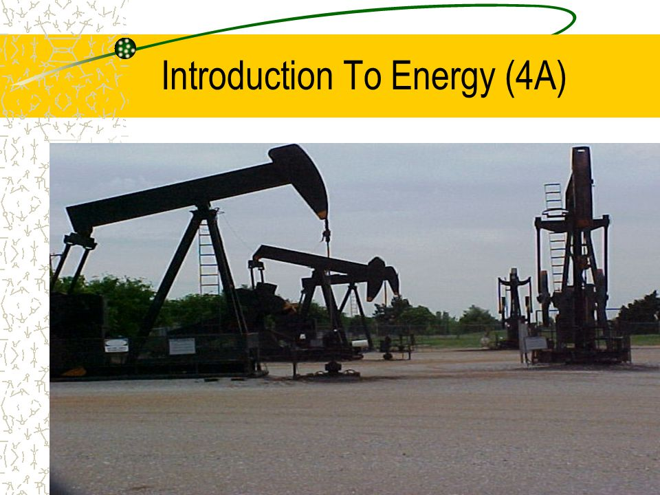 Introduction To Energy (4A)