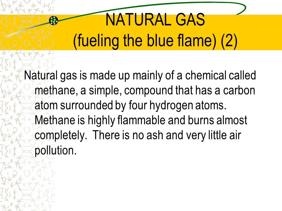 NATURAL GAS (fueling the blue flame) (2)