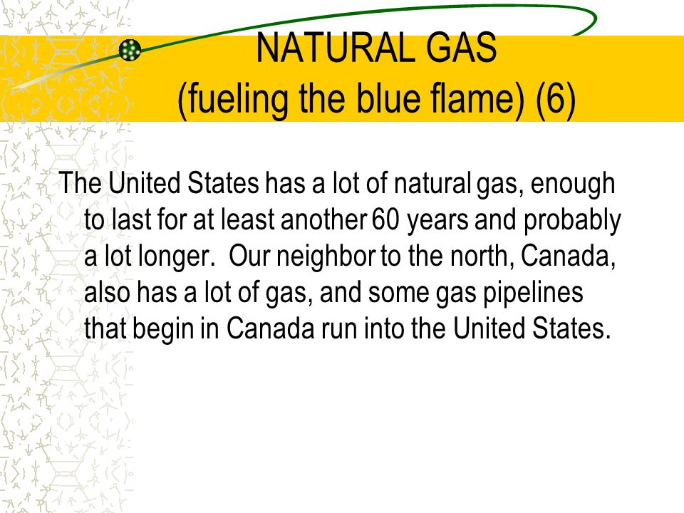 NATURAL GAS (fueling the blue flame) (6)
