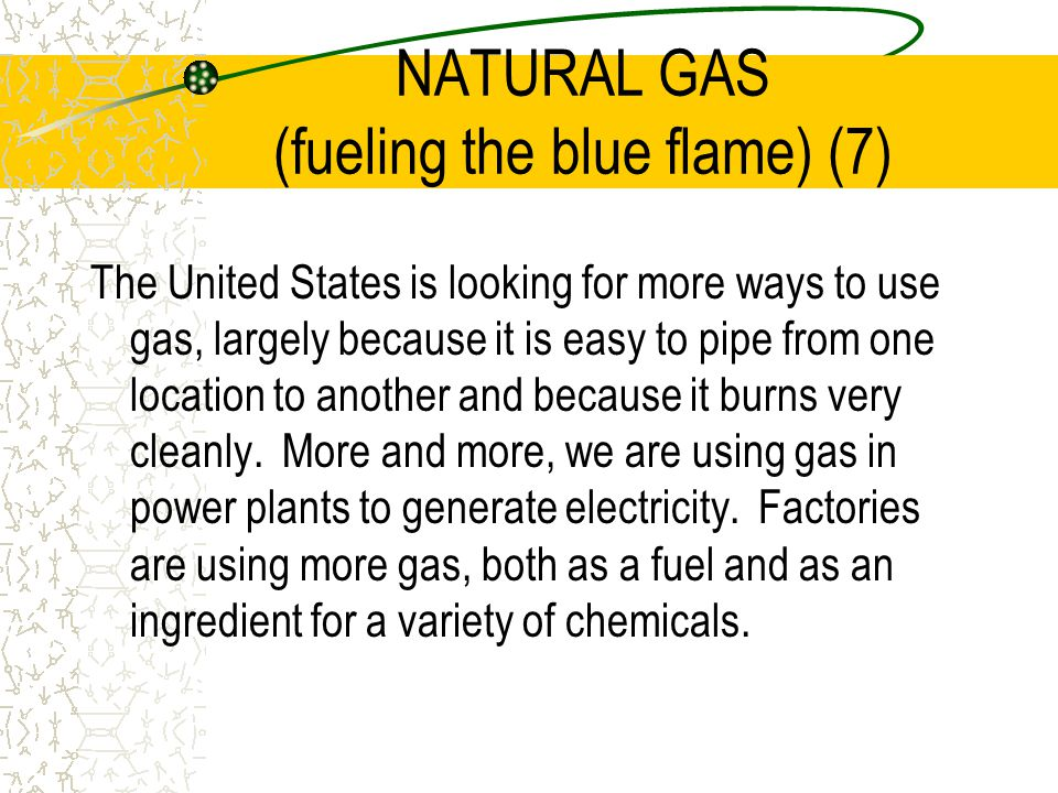 NATURAL GAS (fueling the blue flame) (7)