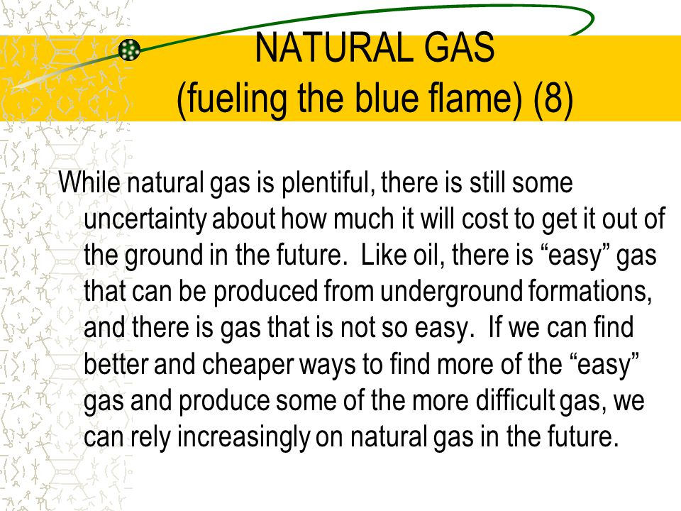 NATURAL GAS (fueling the blue flame) (8)