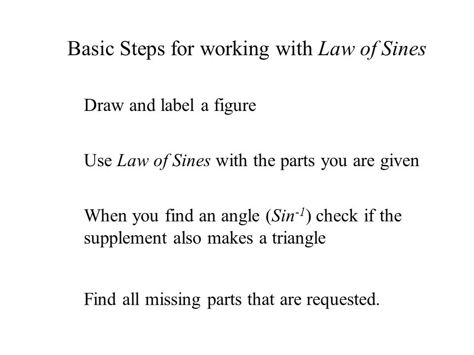 Basic Steps for working with Law of Sines