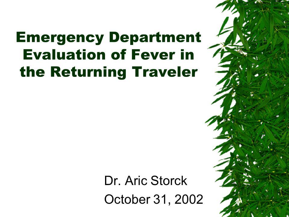 Emergency Department Evaluation of Fever in the Returning Traveler