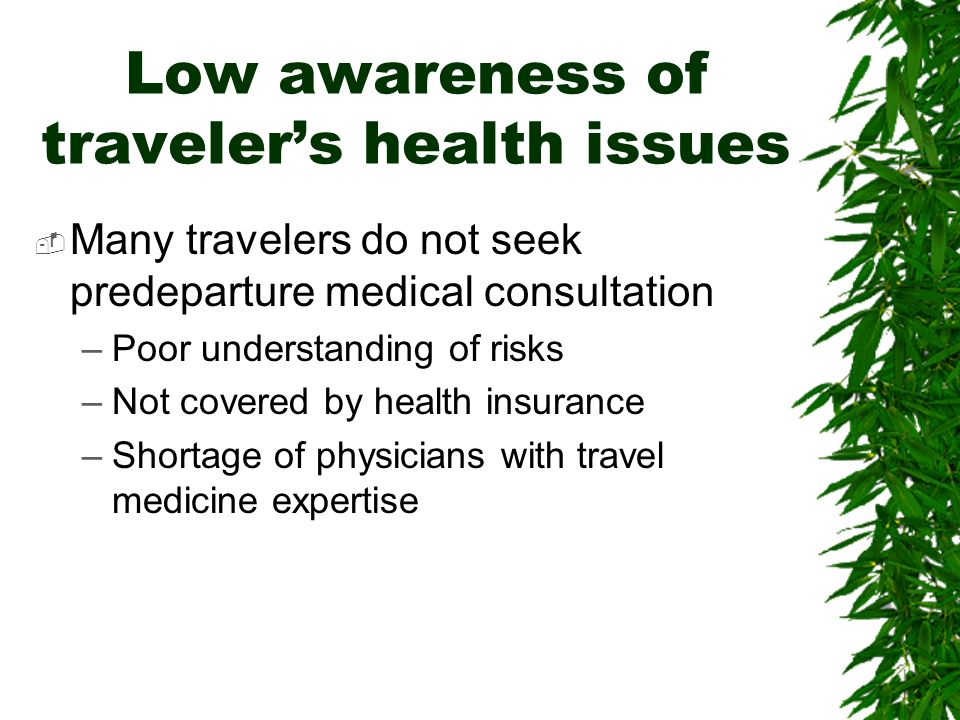 Low awareness of traveler's health issues