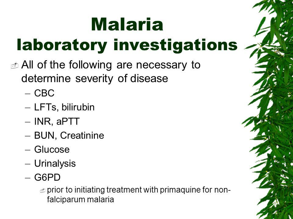 Malaria laboratory investigations