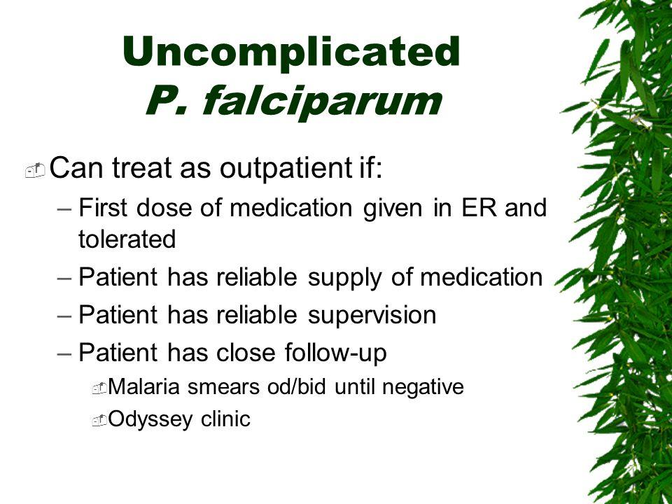 Uncomplicated P. falciparum
