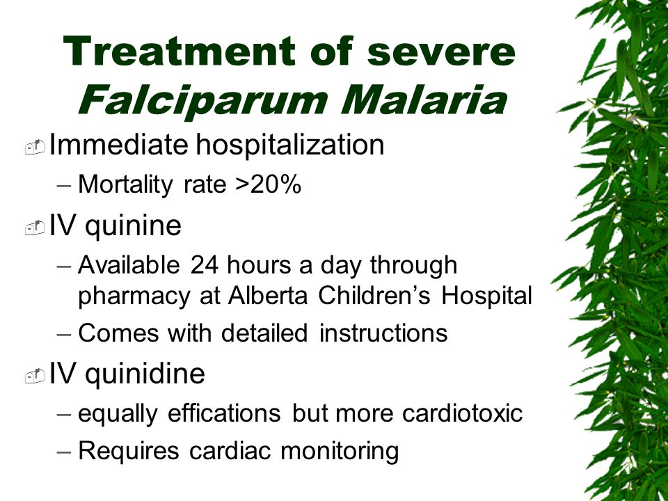 Treatment of severe Falciparum Malaria