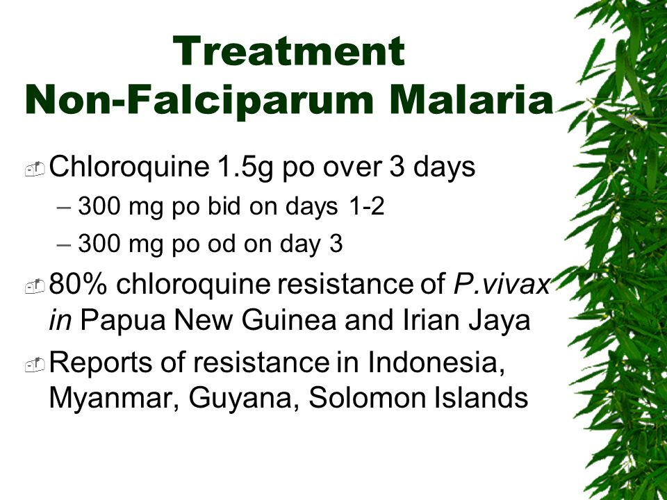 Treatment Non-Falciparum Malaria
