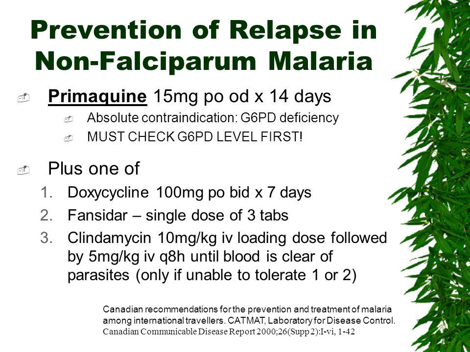Prevention of Relapse in Non-Falciparum Malaria
