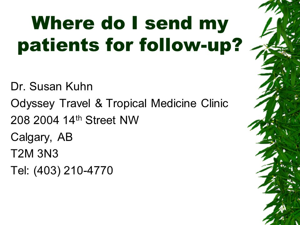 Where do I send my patients for follow-up