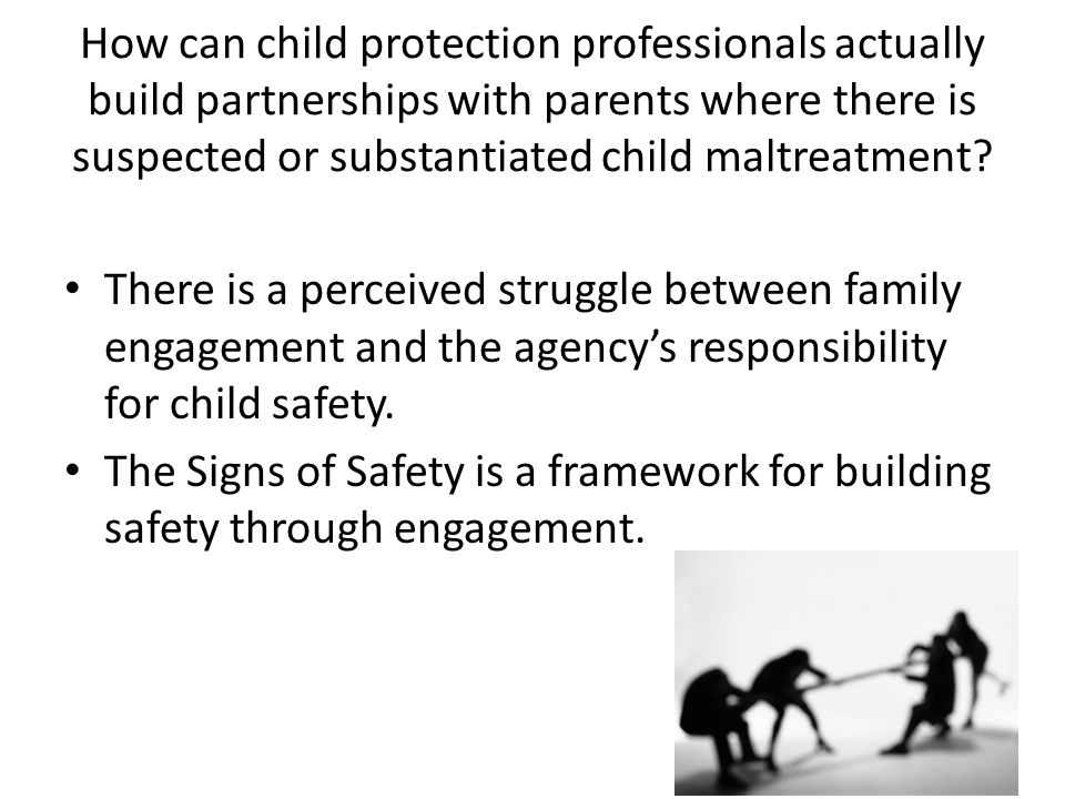 How can child protection professionals actually build partnerships with parents where there is suspected or substantiated child maltreatment
