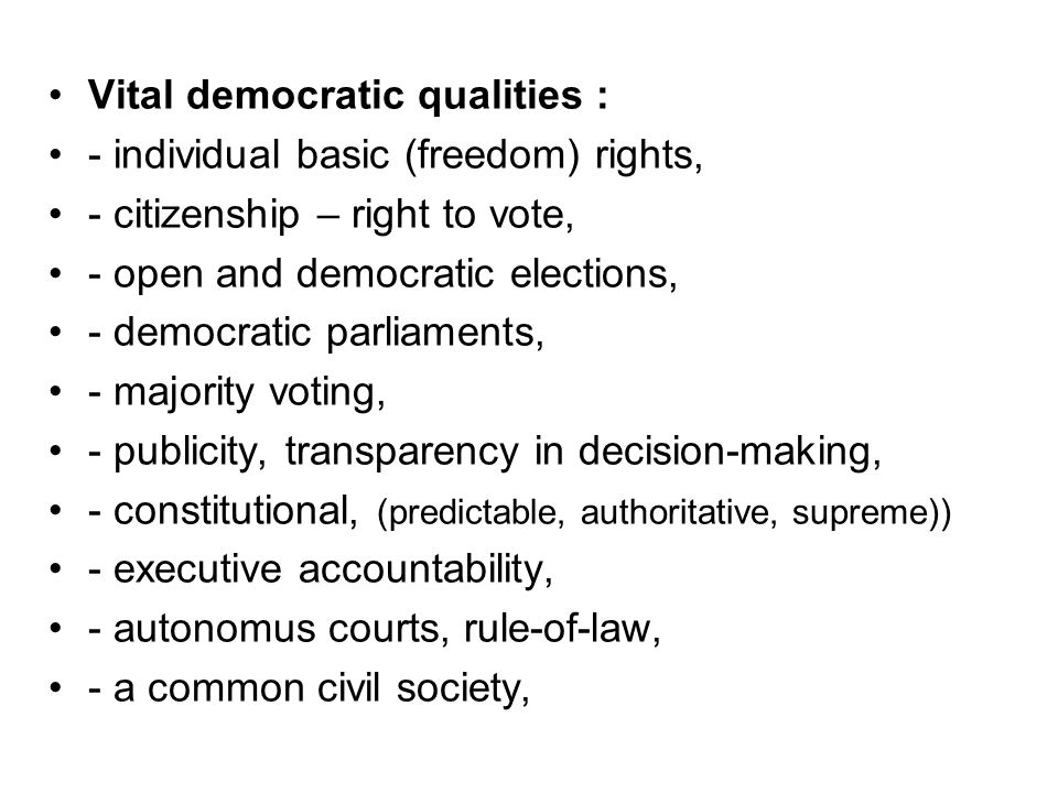 Vital democratic qualities :