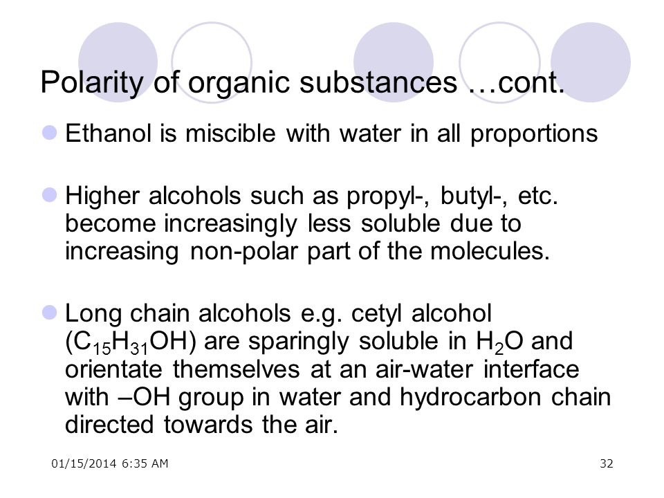 Polarity of organic substances …cont.