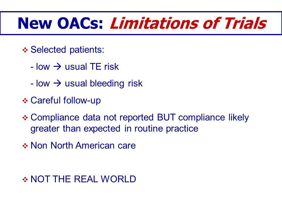 New OACs: Limitations of Trials