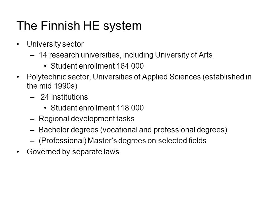 The Finnish HE system University sector