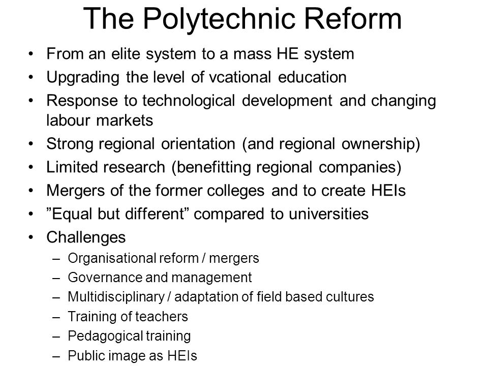 The Polytechnic Reform