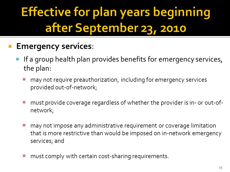 Effective for plan years beginning after September 23, 2010