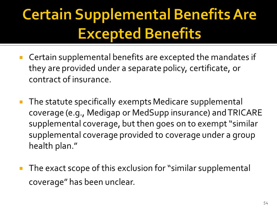 Certain Supplemental Benefits Are Excepted Benefits
