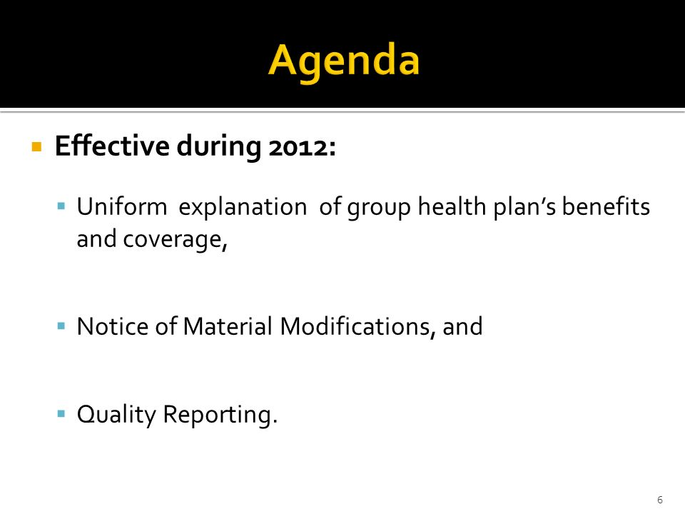Agenda Effective during 2012: