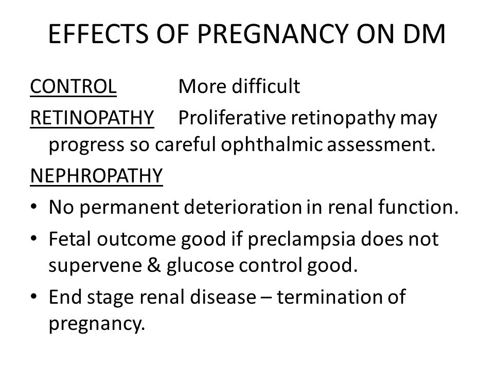 EFFECTS OF PREGNANCY ON DM