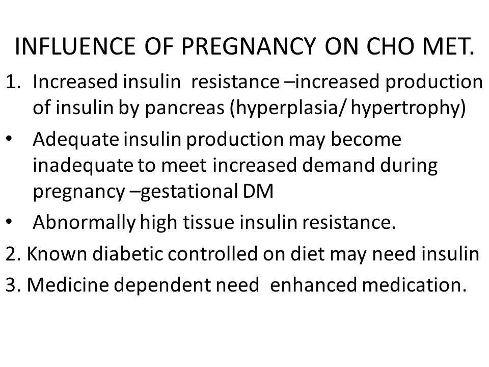 INFLUENCE OF PREGNANCY ON CHO MET.
