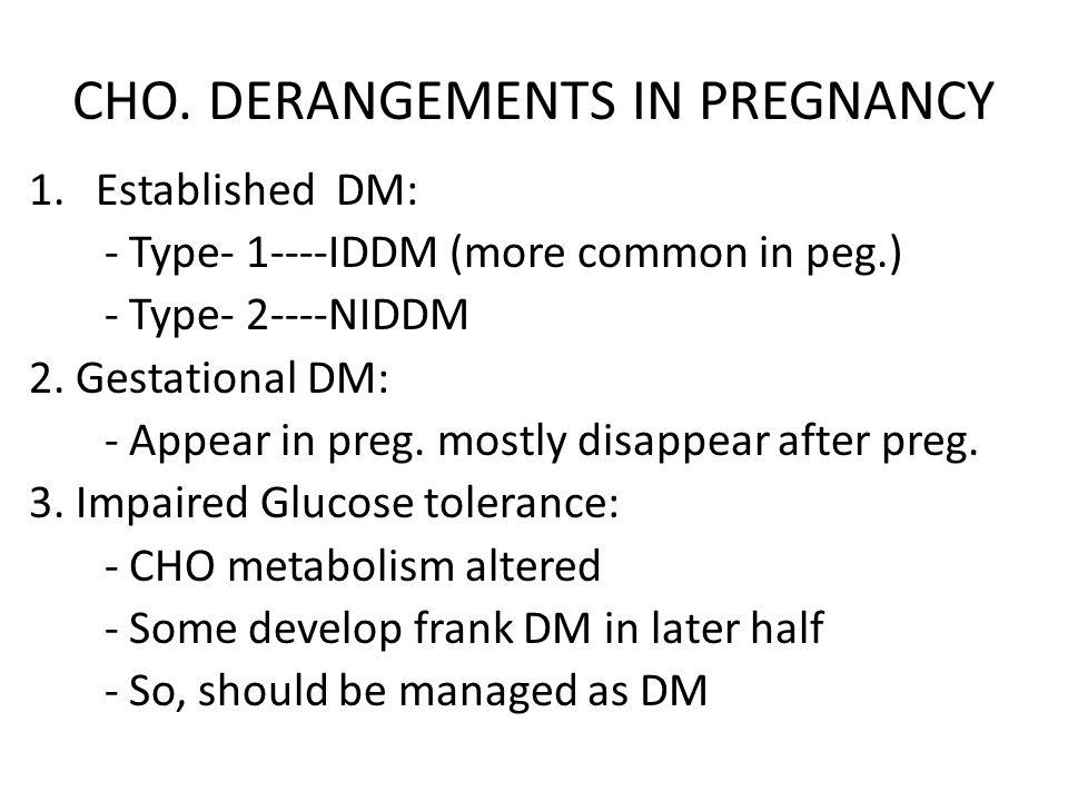 CHO. DERANGEMENTS IN PREGNANCY