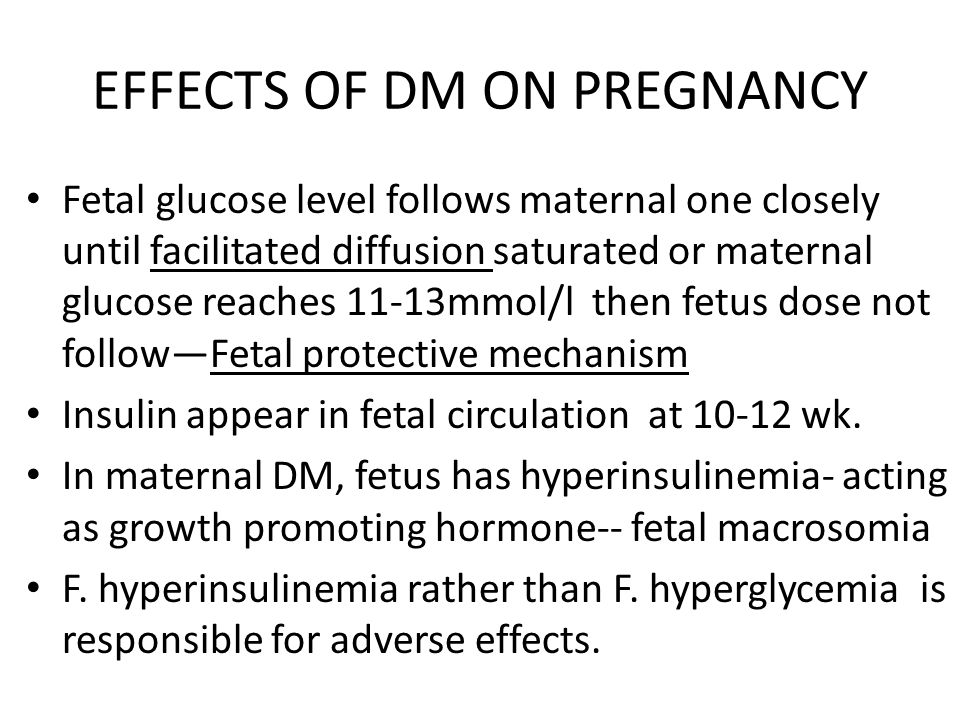 EFFECTS OF DM ON PREGNANCY