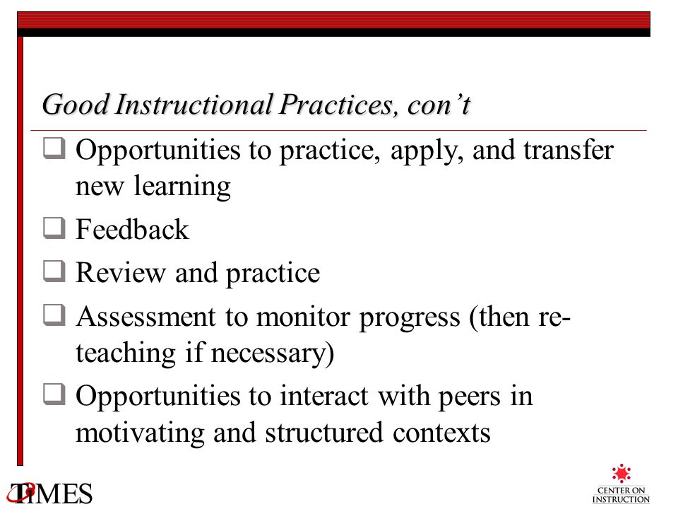 Good Instructional Practices, con't