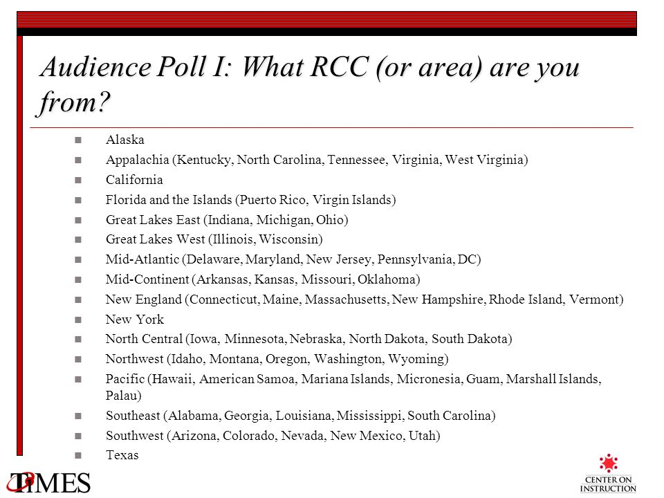 Audience Poll I: What RCC (or area) are you from