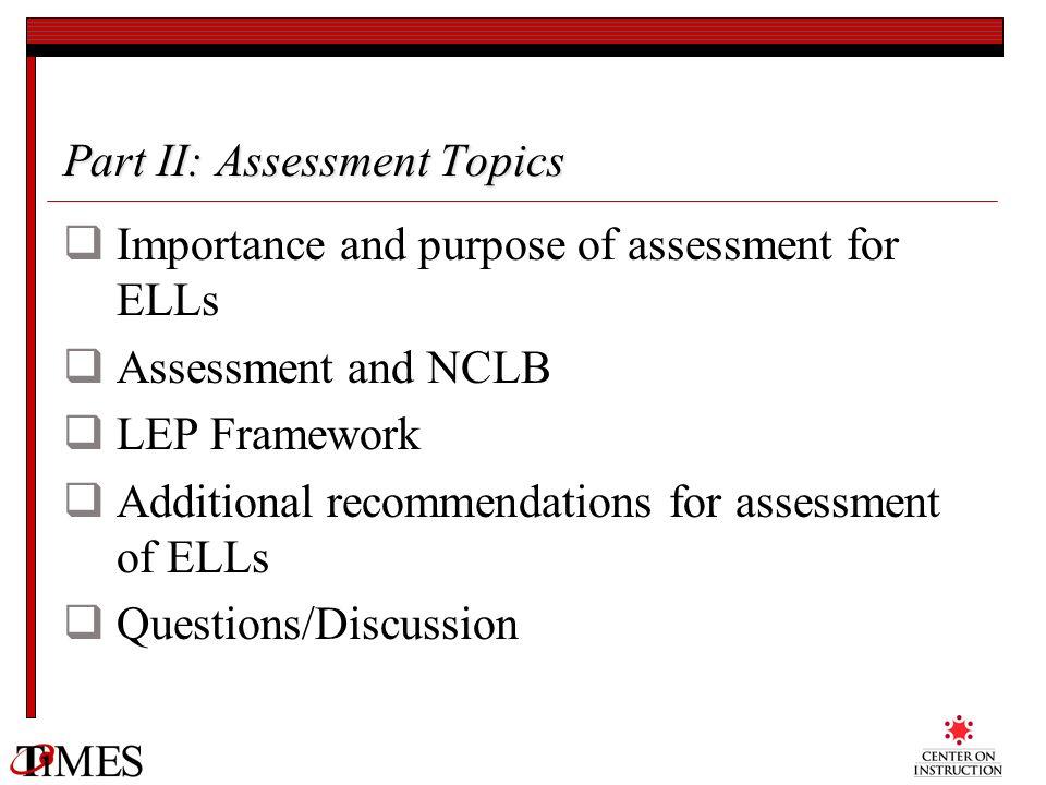 Part II: Assessment Topics