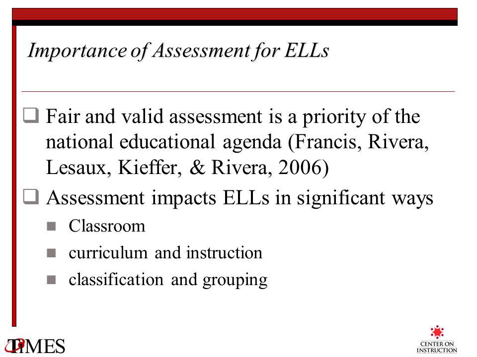 Importance of Assessment for ELLs