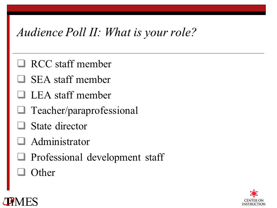 Audience Poll II: What is your role