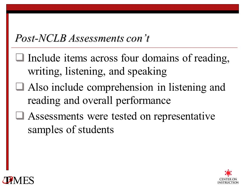 Post-NCLB Assessments con't