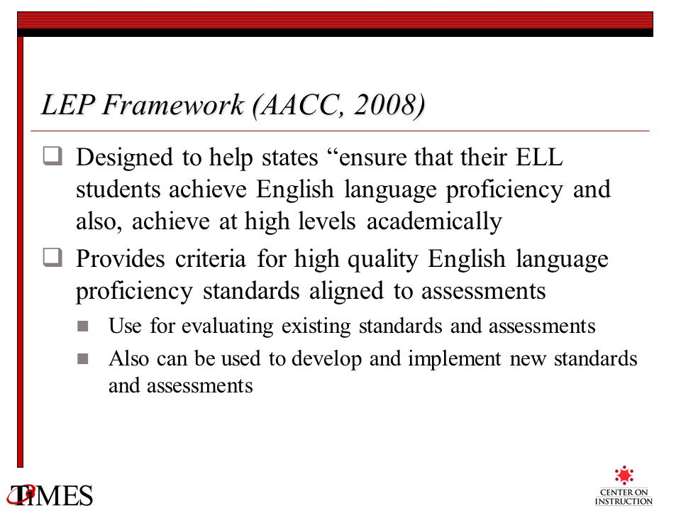 LEP Framework (AACC, 2008)