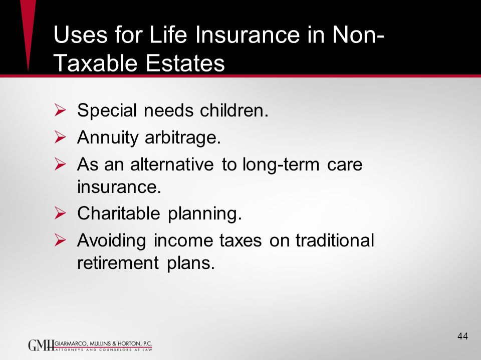 Uses for Life Insurance in Non-Taxable Estates