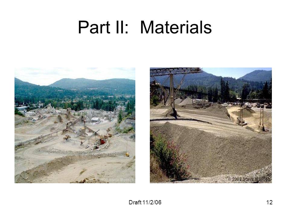 Part II: Materials Draft 11/2/06