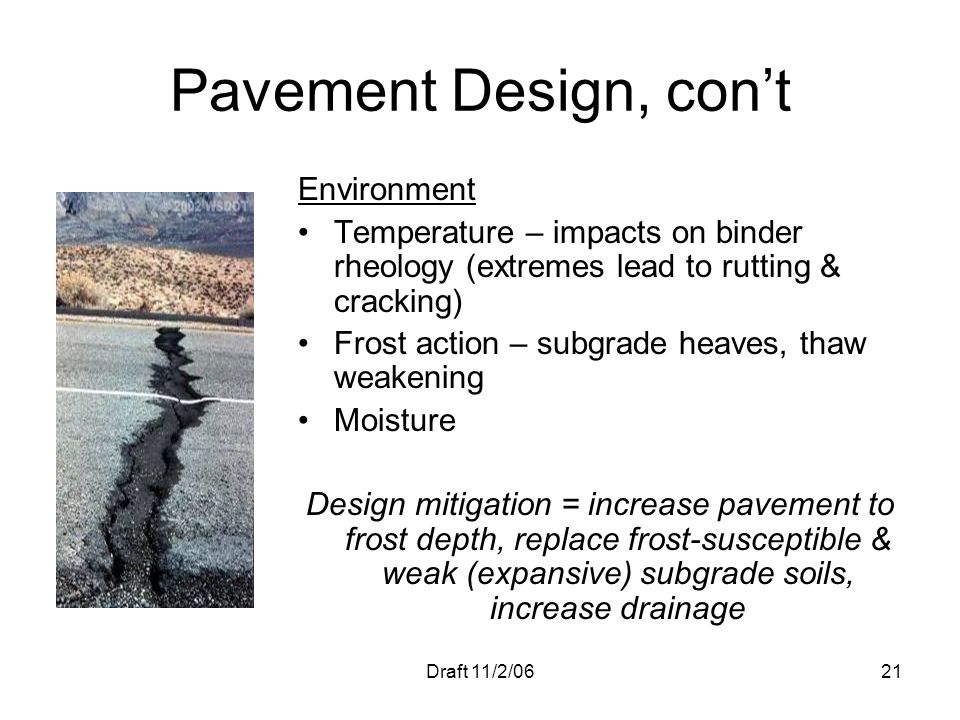 Pavement Design, con't Environment