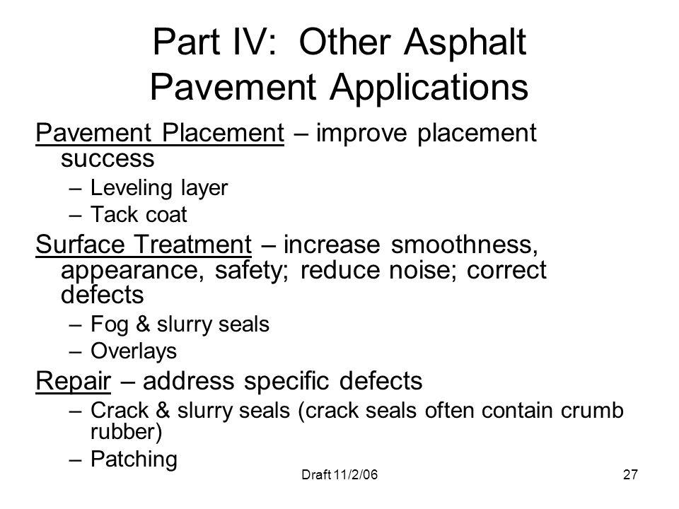 Part IV: Other Asphalt Pavement Applications