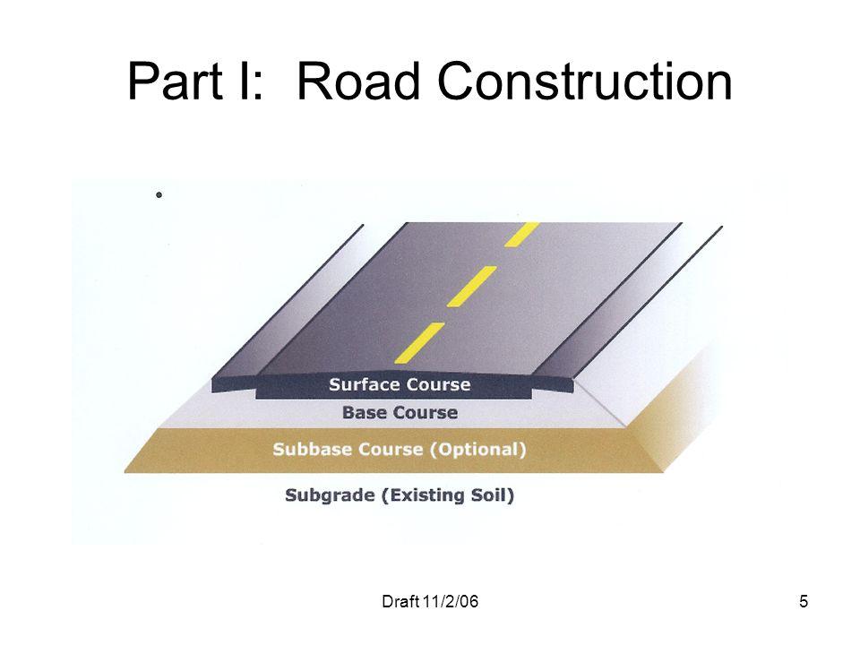 Part I: Road Construction